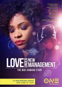 TV One Love Under New Management - The Miki Howard Story poster