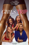 Girls Trip Arrives In Theaters